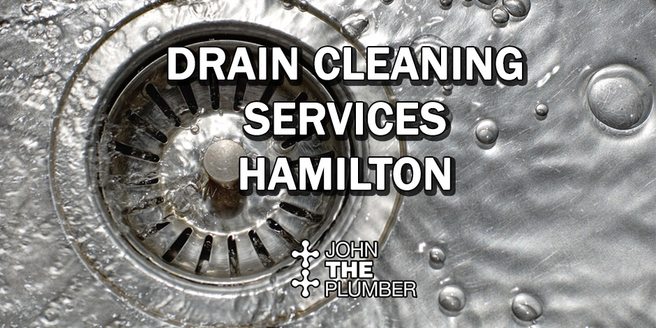 Drain Cleaning Services Hamilton