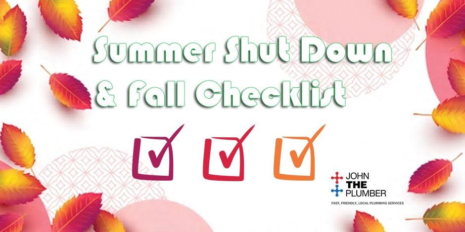 Plumbing Maintenance Summer Shut Down Amp Fall Checklist
