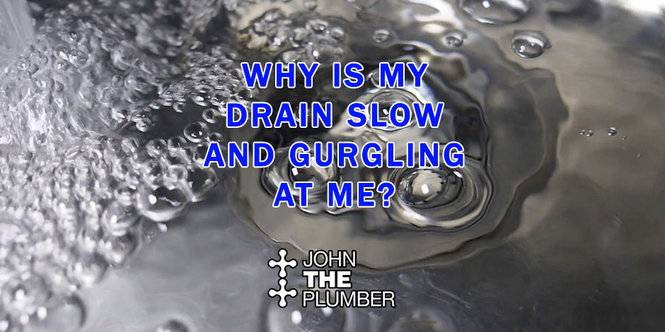 Slow Gurgling Drains