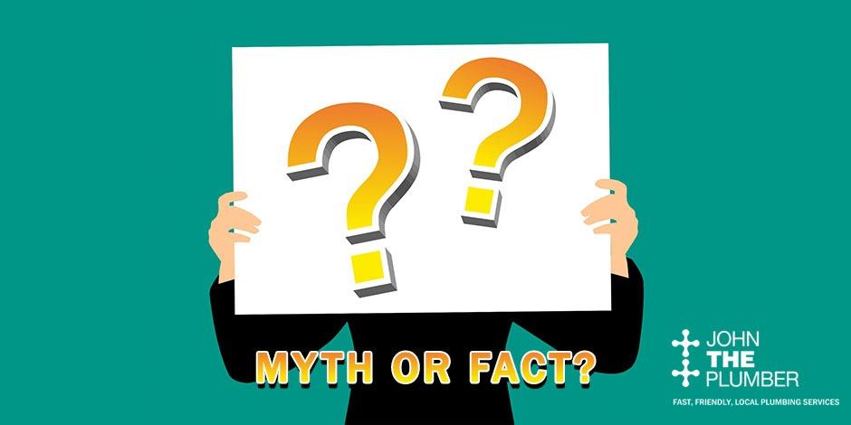 Myth or Fact Hamilton Plumbing