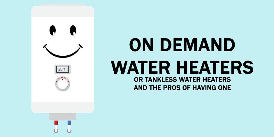 On Demand Water Heater