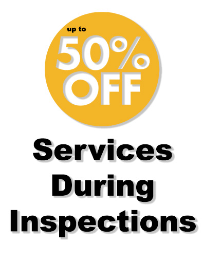50% Off Services During Inspections